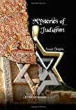 Mysteries of Judaism (Maimonides and Rational)