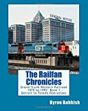The Railfan Chronicles: Grand Trunk Western Railroad, Book 1, Detroit to Toledo Operations: 1975 to 1992 Including Detroit, Toledo and Ironton and Detroit & Toledo Shore Line Railroads