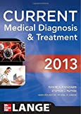 img - for CURRENT Medical Diagnosis and Treatment 2013 (Current Medical Diagnosis & Treatment) book / textbook / text book