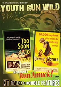 Youth Run Wild Double Feature: Unwed Mother/Too Soon to Love