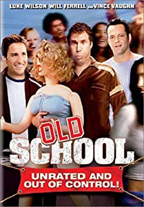 "Cover of ""Old School (Full Screen Unrated..."