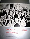 img - for Miguel Covarrubias Caricatures book / textbook / text book