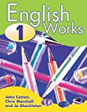 English Works 1 Pupil's Book (Bk. 1) (0340872535) by Catron, John