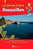 Emilie dans le Roussillon