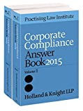 Corporate Compliance Answer Book 2015