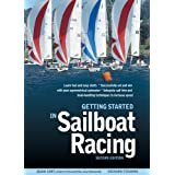 Getting Started in Sailboat Racing, 2nd Edition ~ Adam Cort