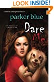 Dare Me: The Demon Underground Series (Volume 5)