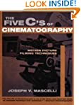 The Five C's of Cinematography: Motio...