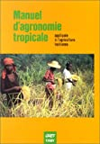 echange, troc GRET - Manuel d'agronomie tropicale : Exemples appliqués à l'agriculture haïtienne