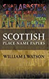 William J. Watson Scottish Place-Name Papers