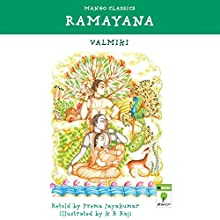 Children's Ramayana: Mango Classics (       UNABRIDGED) by Prema Jayakumar Narrated by Shobha Tharoor Srinivasan