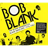 Bob Blank - The Blank Generationby Various