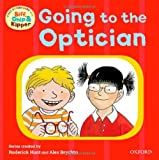 Going to the Optician (First Experiences with Biff, Chip & Kipper) (0192736809) by Hunt, Roderick