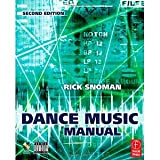 img - for Dance Music Manual: Tools, Toys, and Techniques [Paperback] [2008] 2 Ed. Rick Snoman book / textbook / text book