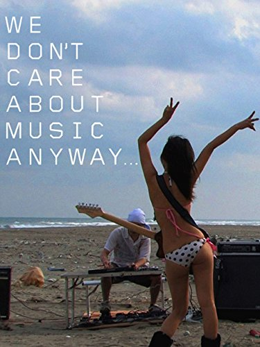 We Don't Care About Music Anyway? (Enlgish Subtitled)