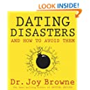 Dating Disasters and How to Avoid Them