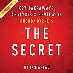 The Secret: Rhonda Byrne: Key Takeaways, Analysis & Review |  Instaread