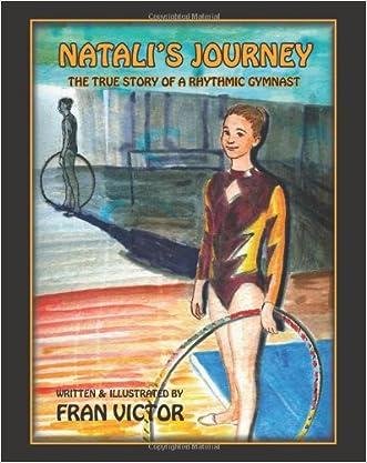 Natali's Journey, The True Story of a Rhythmic Gymnast
