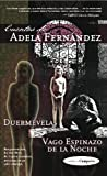 img - for Cuentos de Adela Fernandez: Duermevelas Y Vago Espinazo De La Noche (Spanish Edition) book / textbook / text book