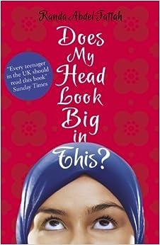 Does My Head Look Big in This? by Randa Abdel-Fattah (2014) Paperback