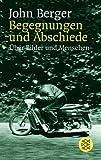 Begegnungen und Abschiede: Über Bilder und Menschen title=