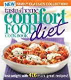 Taste of Home Magazine Taste of Home Comfort Food Diet Cookbook: New Family Classics Collection!: Lose Weight with 416 More Great Recipes!