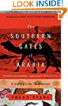 The Southern Gates of Arabia: A Journ...