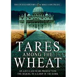 Tares Among the Wheat: Sequel to A Lamp in the Dark