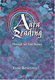 Aura Reading Through All Your Senses: Celestial Perception Made Practical, 2nd Edition