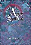 Aura Reading Through All Your Senses:...