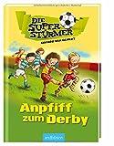 Die Superstürmer - Anpfiff zum Derby
