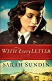 With Every Letter: A Novel (Wings of the Nightingale)