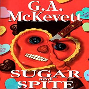 Sugar and Spite: Savannah Reid, Book 5 | [G. A. McKevett]