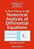 img - for A First Course in the Numerical Analysis of Differential Equations (Cambridge Texts in Applied Mathematics) 2nd Edition by Iserles, Arieh published by Cambridge University Press Paperback book / textbook / text book