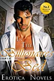 img - for Erotica: In The Billionaire's Bed - An Erotic Romance Short Story About a Young Sexual Female Secretary Doing It All For Her Boss and Her Love Of Money - Perfect for Valentines Day book / textbook / text book