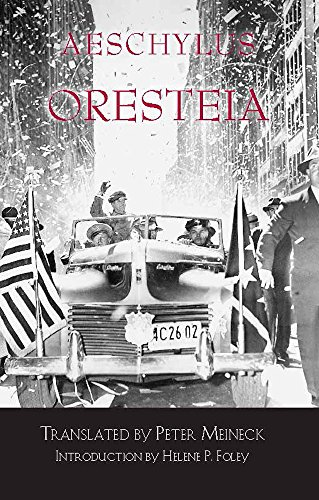 oresteia by aeschylus peter meineck helene p foley free download