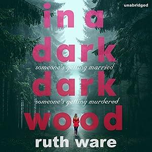 In a Dark, Dark Wood Hörbuch