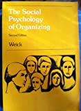 Social Psychology of Organizing (Topics in Social Psychology)
