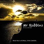 Mr Robbins | Neil Jeffery