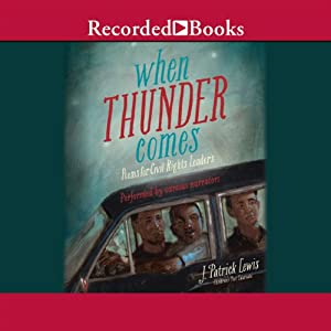 When Thunder Comes: Poems for Civil Rights Leaders | [J. Patrick Lewis]