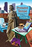 Present Tense: Contemporary Themes for Writers