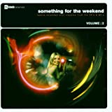 Something for the Weekend Vol. 2
