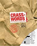 img - for Crasswords: Dirty Crosswords for Cunning Linguists book / textbook / text book