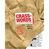 Crasswords: Dirty Crosswords for Cunning Linguists ~ Francis Heaney