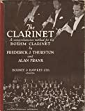 img - for The Clarinet. A comprehensive tutor for the Boehm Clarinet ... with a historical sketch by F. G. Rendall. < Revised edition. > book / textbook / text book