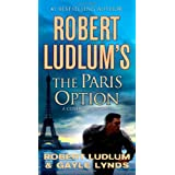 Robert Ludlum's The Paris Option: A Covert-One Novel ~ Robert Ludlum