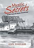 Mystic Secrets: Death Visits the Mystic Drawbridge
