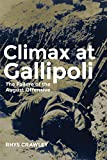 img - for Climax at Gallipoli: The Failure of the August Offensive (Campaigns and Commanders Series) book / textbook / text book