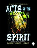 img - for Eye Witness: Acts of the Spirit (Eye Witness book 2) book / textbook / text book