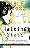 Halting State (Ace Science Fiction) (0441016073) by Stross, Charles